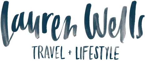 Lauren Wells | Travel and Lifestyle